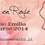 Reggio Emilia 2014: La Sesta Edizione de La Vie en Rose